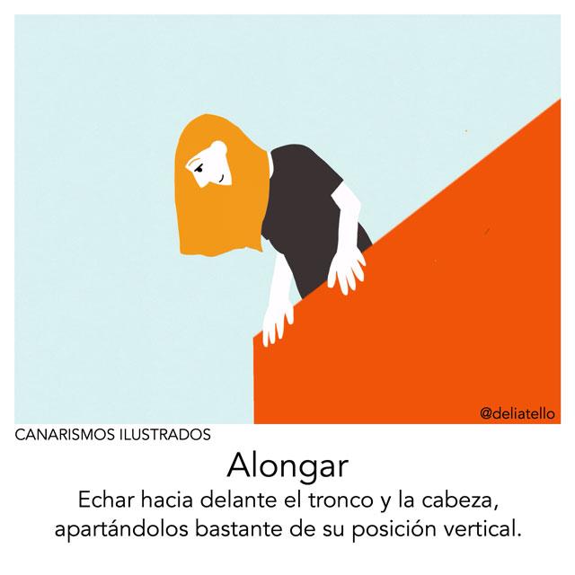 alongar - canarismos ilustrados